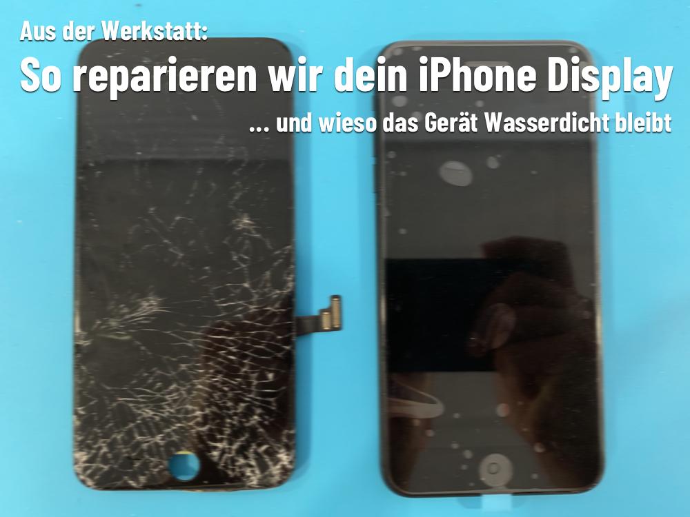 iPhone Display kaputt ? So reparieren wir es!