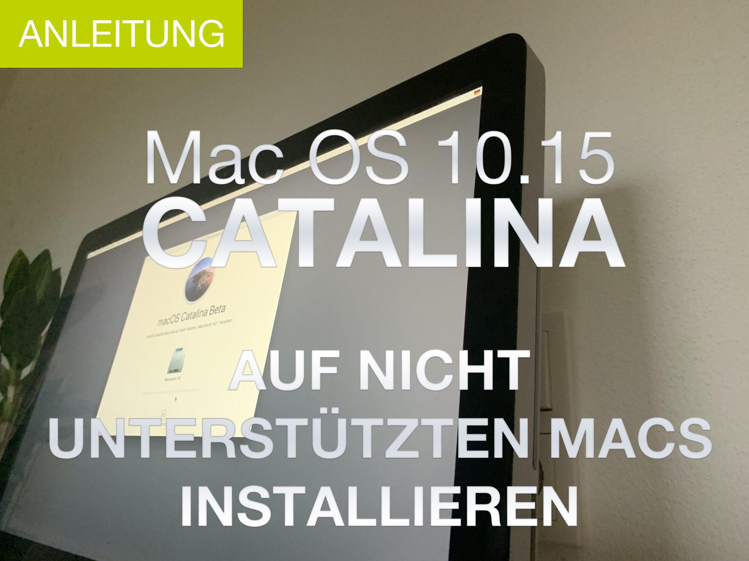 macOS 10.15 Catalina auf älteren Mac Installieren – Anleitung